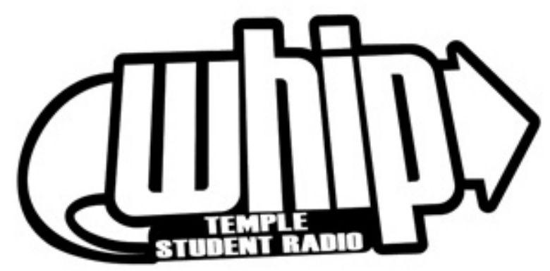 WHIP is Temple's student-run Internet radio station.